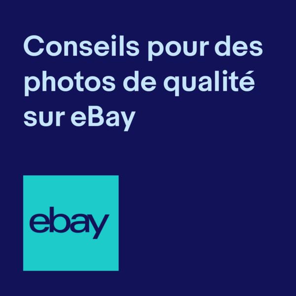 conseils pour des photos de qualité sur eBay