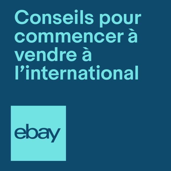 conseils pour commencer à vendre à l'international