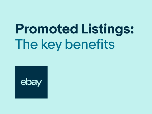The Key Benefits of Promoted Listings Standard