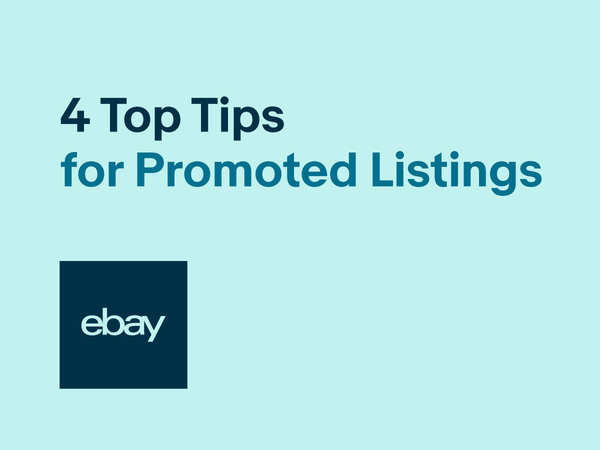 Four top tips for Promoted Listings Standard