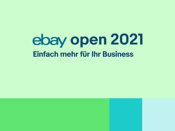 eBay Open 2021: Einfach mehr für Ihr Business